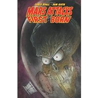 Mars Attacks First Born Paperback