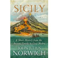 Sicily : A Short History, from the Greeks to Cosa Nostra