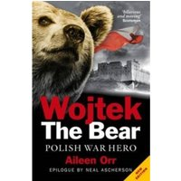 Wojtek the Bear : Polish War Hero