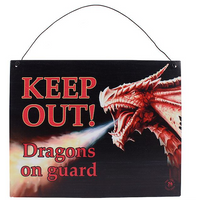 Keep Out Dragon's Metal Sign