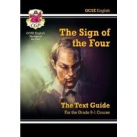 Grade 9-1 GCSE English Text Guide - The Sign of the Four