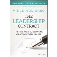 The Leadership Contract : The Fine Print to Becoming an Accountable Leader