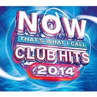 Various Artist - NOW That's What I Call Club Hits 2014 CD