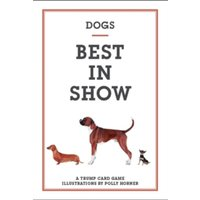 Dogs: Best in Show by Polly Horner (Multiple copy pack, 2011)