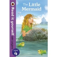 The Little Mermaid - Read it yourself with Ladybird: Level 4 by Penguin Books Ltd (Paperback, 2014)