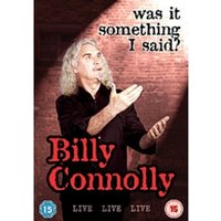 Billy Connolly Live Was It Something I Said? DVD