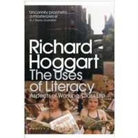 The Uses of Literacy : Aspects of Working-Class Life