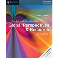 Cambridge International AS & A Level Global Perspectives & Research Coursebook by David Towsey (Paperback, 2017)