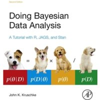 Doing Bayesian Data Analysis : A Tutorial with R, JAGS, and Stan