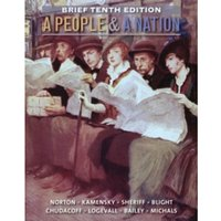 A People and a Nation : A History of the United States, Brief 10th Edition