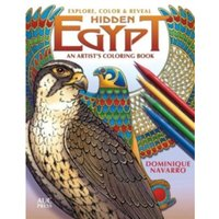 Ancient Egypt : An Artist's Coloring Book: Explore, Color, & Reveal