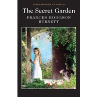 The Secret Garden (Wordsworth Classics) Paperback