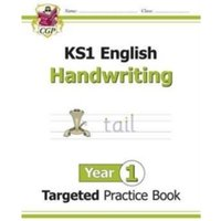 KS1 English Targeted Practice Book: Handwriting - Year 1