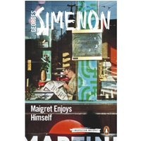 Maigret Enjoys Himself : Inspector Maigret #50