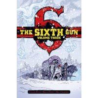 The Sixth Gun Deluxe Edition Hardcover