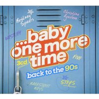 Various Artists - ...Baby One More Time: Back To The 90s CD
