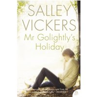 Mr Golightly's Holiday by Salley Vickers (Paperback, 2004)