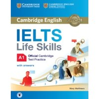 IELTS Life Skills Official Cambridge Test Practice A1 Student's Book with Answers and Audio by Mary Matthews (Mixed media...