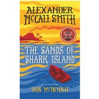 The Sands of Shark Island : A School Ship Tobermory Adventure (Book 2)
