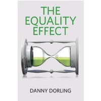 The Equality Effect : Improving Life for Everyone