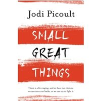 Picoult, Jodi: Small Great Things
