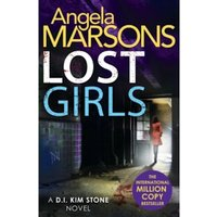 Lost Girls: A fast paced, gripping thriller novel by Angela Marsons (Paperback, 2017)