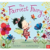 The Fairiest Fairy by Anne Booth (Paperback, 2015)