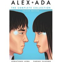Alex Ada The Complete Collection: Deluxe Edition (Hardcover)