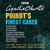Poirot's Finest Cases : Eight full-cast BBC radio dramatisations