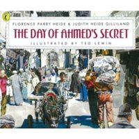 The Day of Ahmed's Secret by Florence Parry Heide, Judith Heide Gilliland (Paperback, 1997)