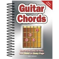Guitar Chords : Easy-to-Use, Easy-to-Carry, One Chord on Every Page