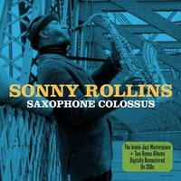 Sonny Rollins - Saxophone Colossus CD