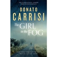 The Girl in the Fog : The Sunday Times Crime Book of the Month