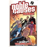 Noble Causes Archives Volume 1