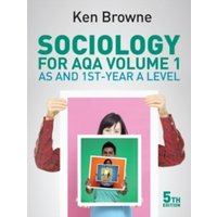 Sociology for AQA Volume 1 : AS and 1st-Year A Level