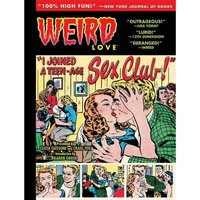 Weird Love I Joined A Teen-Age Sex Cult Hardcover