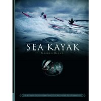 Sea Kayak: A Manual for Intermediate and Advanced Sea Kayakers by Gordon Brown (Paperback, 2006)