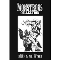 The Monstrous Collection Of Steve Niles & Bernie Wrightson