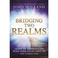 Bridging Two Realms : Learn to Communicate with Your Loved Ones on the Other-Side