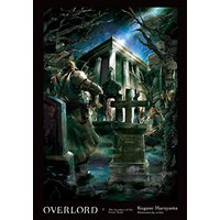 Overlord, Vol. 7 The Invaders of the Great Tomb (Light Novel) Hardcover