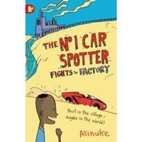 Image of The No. 1 Car Spotter Fights the Factory by Atinuke (Paperback, 2016)