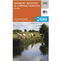 Ordnance Survey Explorer 191 Banbury, Bicester & Chipping Norton Map With Digital Version