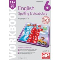 11+ Spelling and Vocabulary Workbook 6 : Intermediate Level