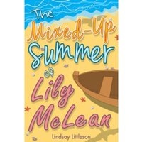 The Mixed-Up Summer of Lily McLean