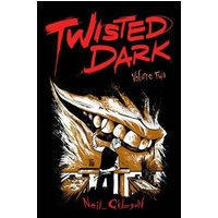 Twisted Dark Volume 2 Paperback
