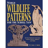 Fox Chapel Publishings World Wildlife Patterns for the Scroll Saw