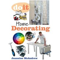 GMC Publications Do It: Home Decorating