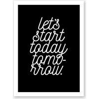 Start today tomorrow