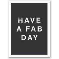 Have A Fab Day