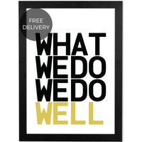 We do Well by Ultrapulp, 48 x 65 cm (A2) Framed Wall Art Print, Black & Yellow